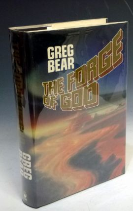 Forge of God (Inscribed By the Author). Greg Bear