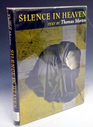 Silence in Heaven; A Book of the Monastic Life. Thomas Merton