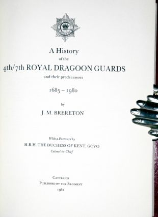 A History of the 4th/7th Royal Dragoon Guards and Their Predecessors, 1685-1980