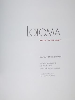 Loloma; Beauty is His Name