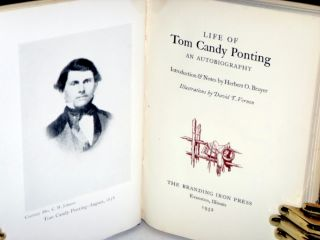 Life of Tom Candy Ponting; an Autobiography (Introduction and Notes By Herbert O. Brayer)