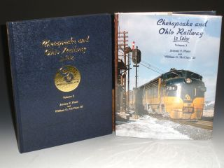 Chesapeake and Ohio Railway - Vol 3. Jeremy F. Plant, William G. III, McClure