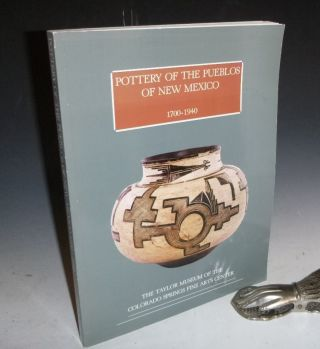 Pottery of the Pueblos of New Mexico: 1700-1940. Jonathan Batkin
